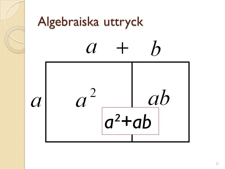Algebraiska uttryck 32