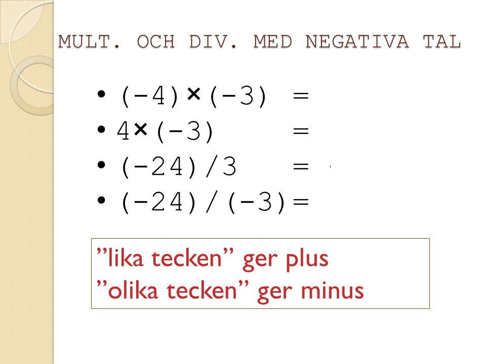 NEGATIVA TAL 1. 17 - 3 × 2 + 5 - 18/3 2. 17 - 6 + 5 – 6 3. 17 + 5 - 6 – 6 4. 22 - 12 5. 10