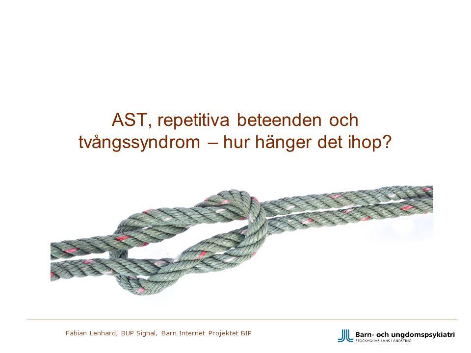 Fabian Lenhard, BUP Signal, Barn Internet Projektet BIP Exempel Tvångstanke Det händer något hemskt om det blir ojämt. Tvångshandling Göra alla rörelser både höger och vänster.