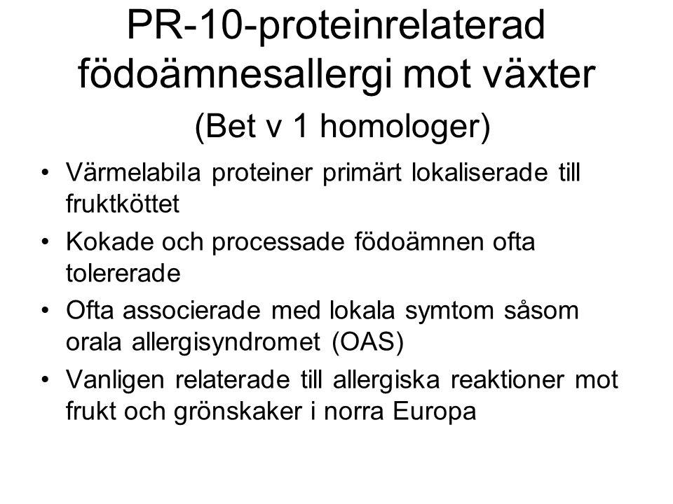 PR-10-proteinrelaterad födoämnesallergi mot växter (Bet v 1 homologer) •Värmelabila proteiner primärt lokaliserade till fruktköttet •Kokade och processade födoämnen ofta tolererade •Ofta associerade med lokala symtom såsom orala allergisyndromet (OAS) •Vanligen relaterade till allergiska reaktioner mot frukt och grönskaker i norra Europa