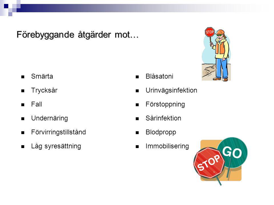 Specifik omvårdnad efter op i Skaraborg - på vårdavdelningen Aktiviteter av sjuksköterska, undersköterska, läkare:  Syrgas ytterligare något dygn  Blodvärde kontrolleras, blodtransfusion v.b.