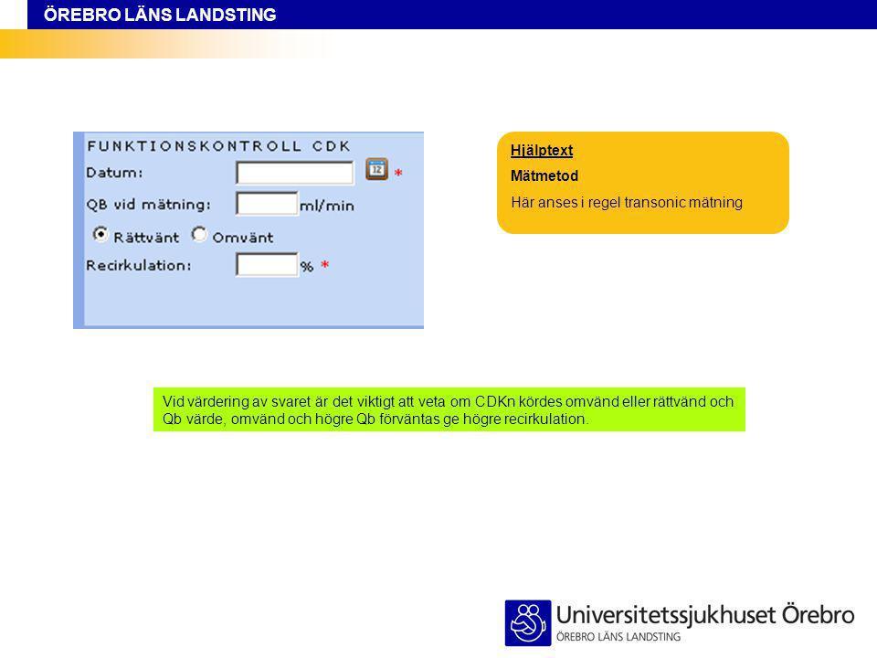 ÖREBRO LÄNS LANDSTING Hjälptext Registrering OBS registrera standardordinationen.