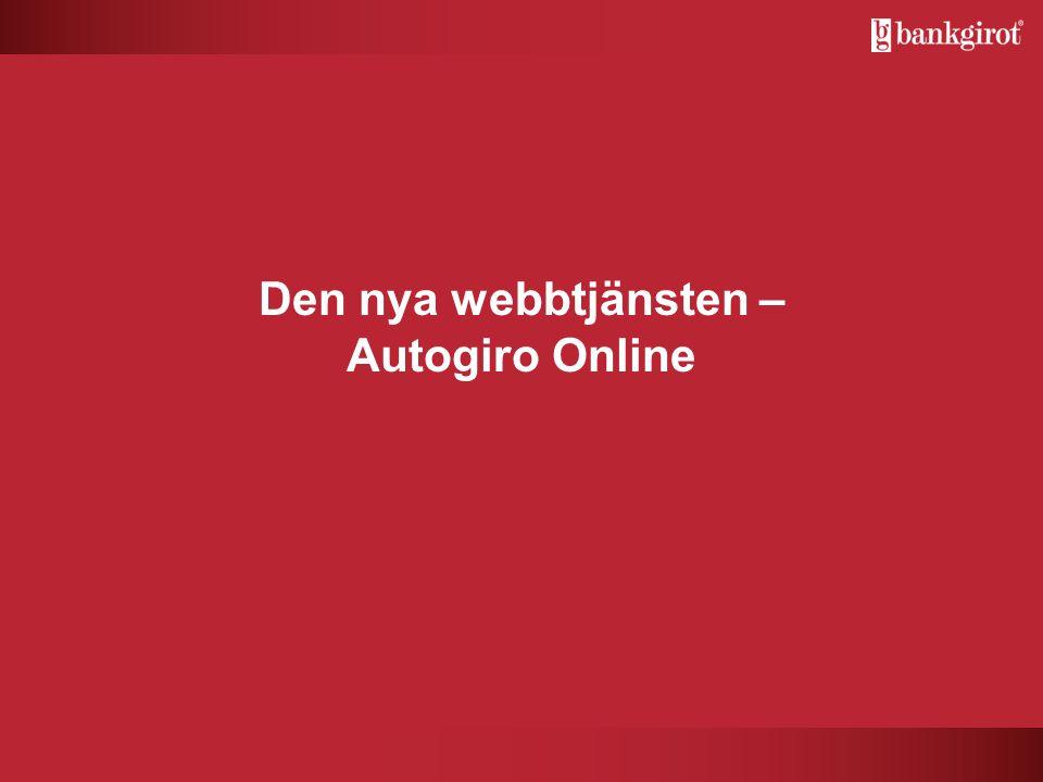Den nya webbtjänsten – Autogiro Online