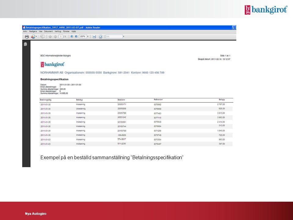 """Nya Autogiro Exempel på en beställd sammanställning """"Betalningsspecifikation"""""""