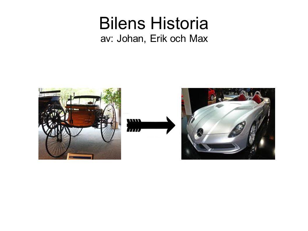 Bilens Historia av: Johan, Erik och Max