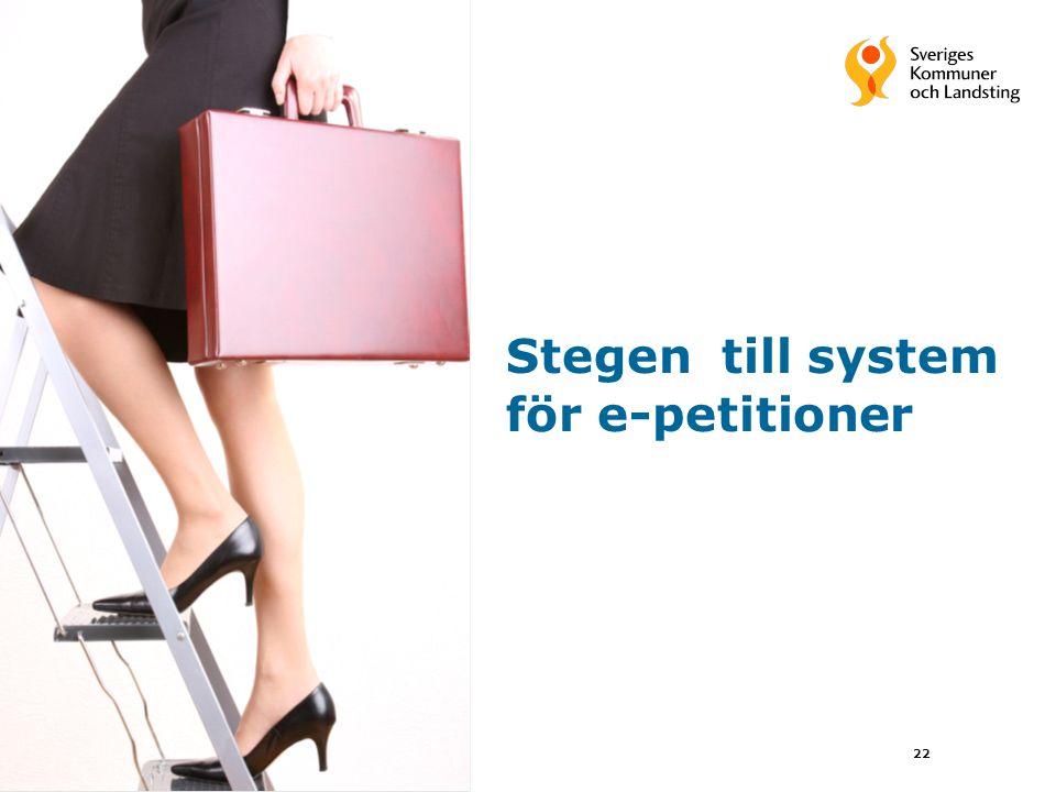 22 Stegen till system för e-petitioner