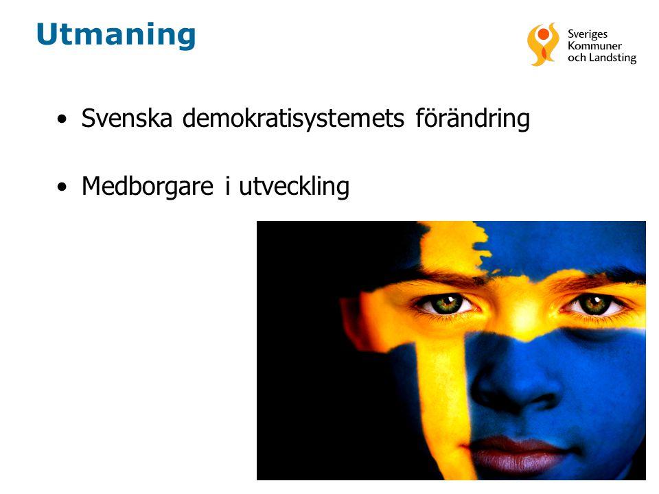 5 Utmaning •Svenska demokratisystemets förändring •Medborgare i utveckling