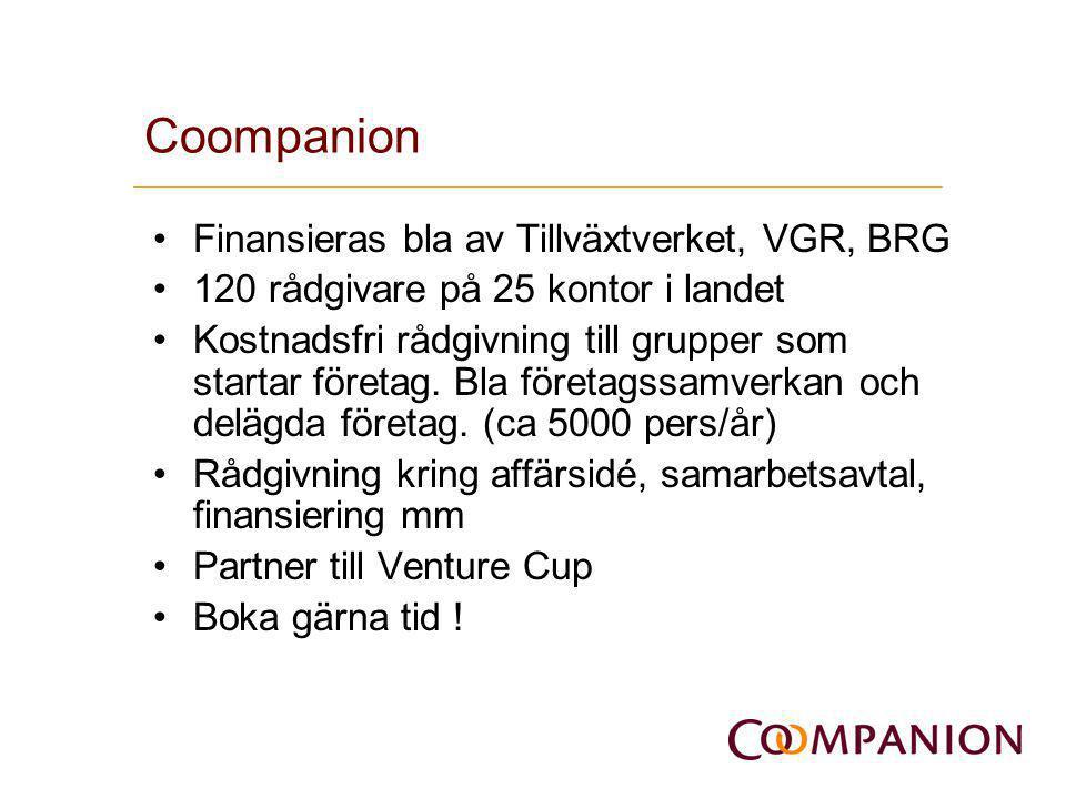 Coompanion •Finansieras bla av Tillväxtverket, VGR, BRG •120 rådgivare på 25 kontor i landet •Kostnadsfri rådgivning till grupper som startar företag.
