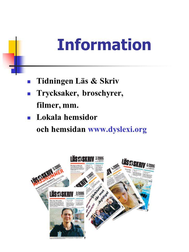 Information  Tidningen Läs & Skriv  Trycksaker, broschyrer, filmer, mm.
