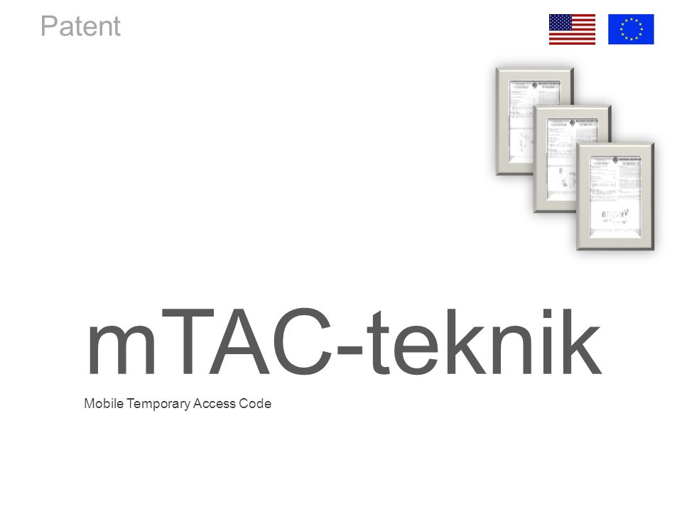 Patent mTAC-teknik Mobile Temporary Access Code