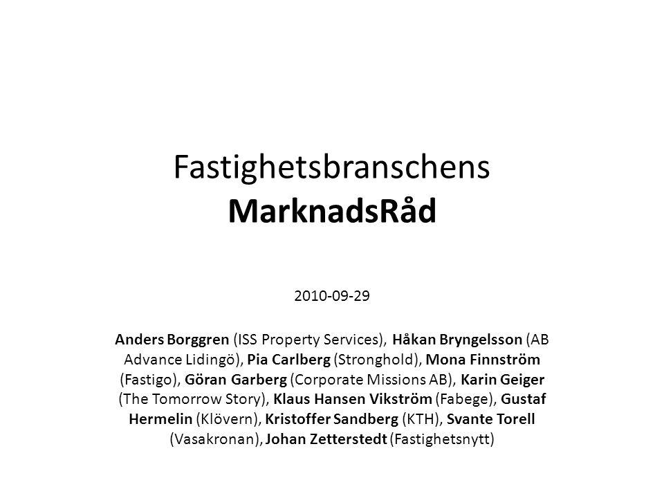 Fastighetsbranschens MarknadsRåd 2010-09-29 Anders Borggren (ISS Property Services), Håkan Bryngelsson (AB Advance Lidingö), Pia Carlberg (Stronghold)