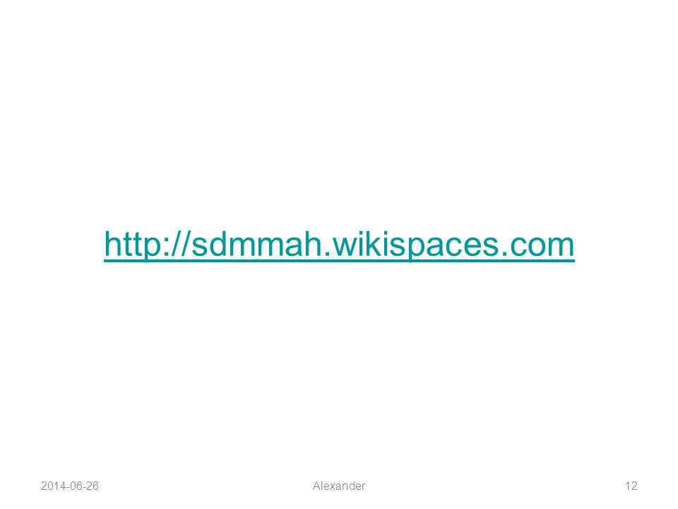 2014-06-26Alexander12 http://sdmmah.wikispaces.com