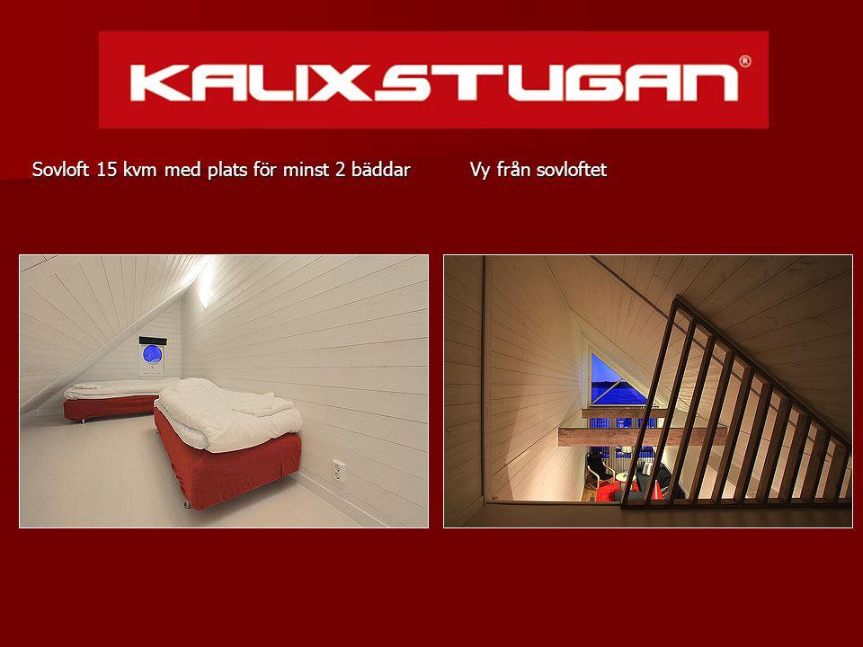 Vy från sovloftet Vy från sovloftet Sovloft 15 kvm med plats för minst 2 bäddar