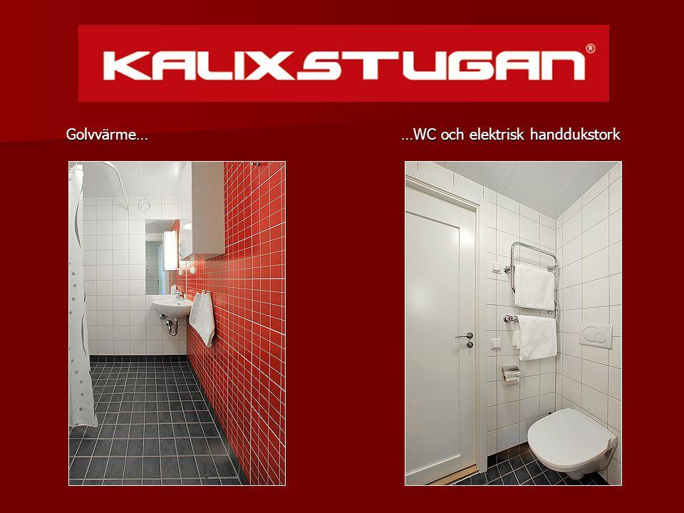 …WC och elektrisk handdukstork …WC och elektrisk handdukstork Golvvärme…