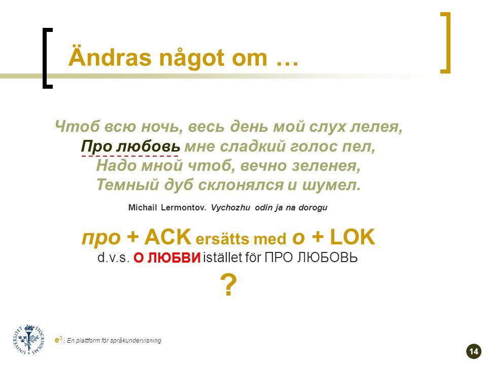13 e 3 : En plattform för språkundervisning tänka på vs.
