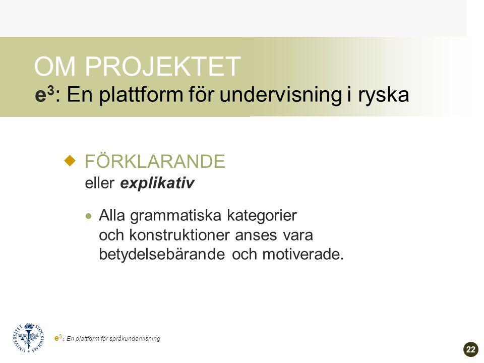 21 e 3 : En plattform för språkundervisning Varför.
