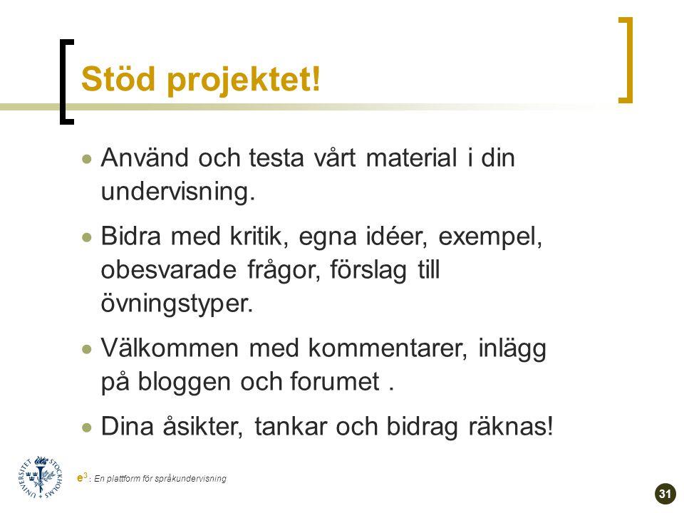 30 e 3 : En plattform för språkundervisning Varför kasus.