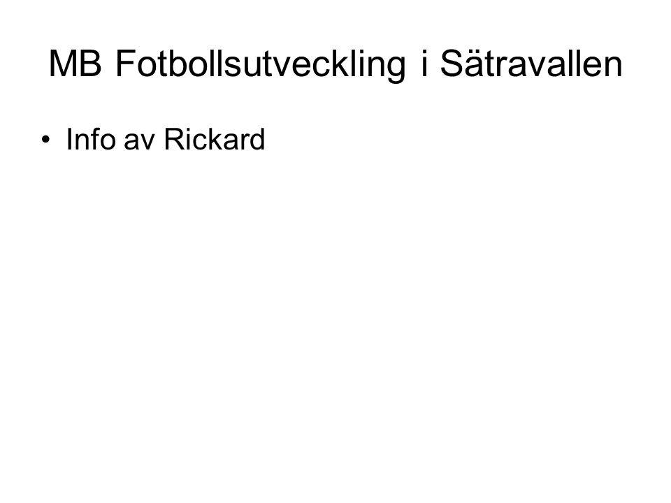 MB Fotbollsutveckling i Sätravallen •Info av Rickard