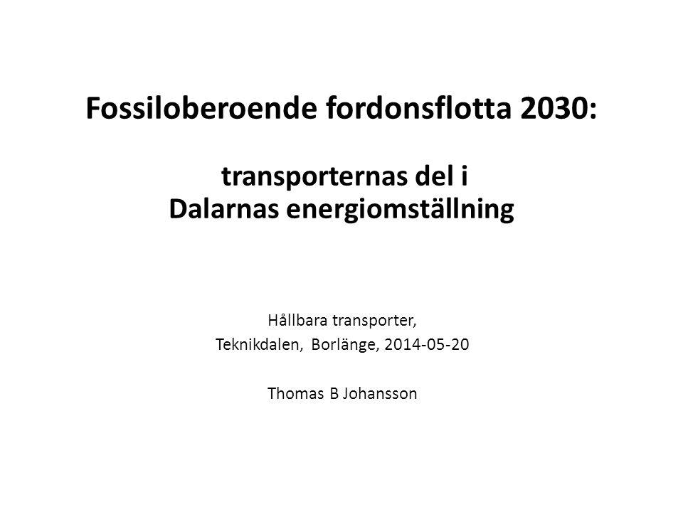 Uppdraget i korthet • Identifiera åtgärder och styrmedel så att viktiga steg tas mot en fossiloberoende fordonsflotta 2030 i linje med visionen om fossilfri trafik 2050 • Ge begreppet fossiloberoende fordonsflotta år 2030 en innebörd som ett steg på vägen mot visionen för 2050 • Styrmedlen skall vara samhällsekonomiskt kostnadseffektiva och förenliga med EU:s regler • Redovisas 16 december 2013