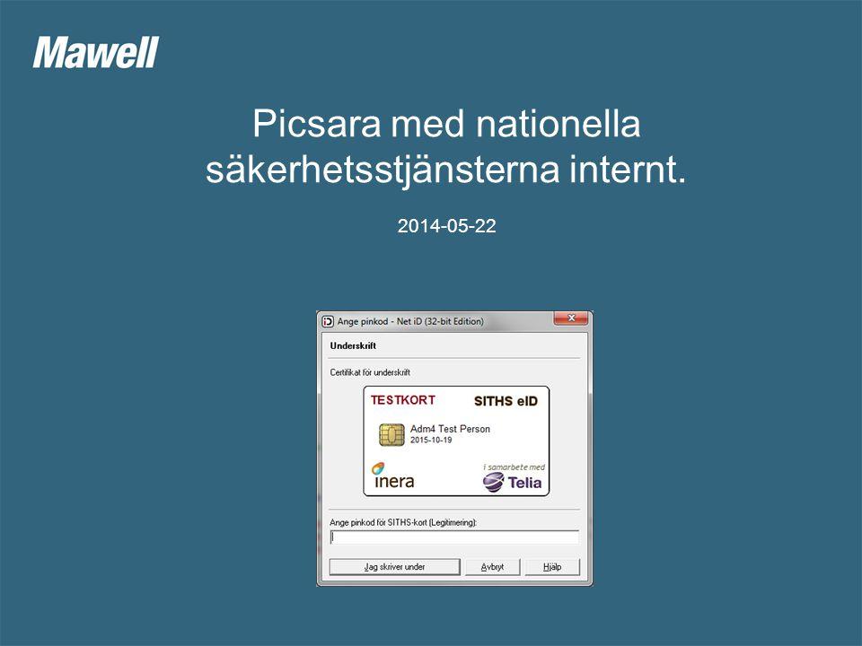 Picsara med nationella säkerhetsstjänsterna internt. 2014-05-22