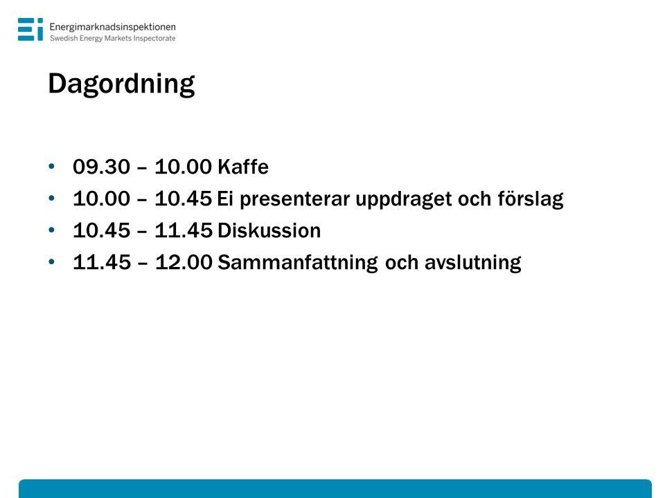 Dagordning • 09.30 – 10.00 Kaffe • 10.00 – 10.45 Ei presenterar uppdraget och förslag • 10.45 – 11.45 Diskussion • 11.45 – 12.00 Sammanfattning och avslutning