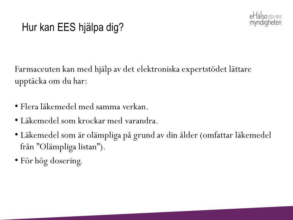 Vad händer om EES upptäcker något.