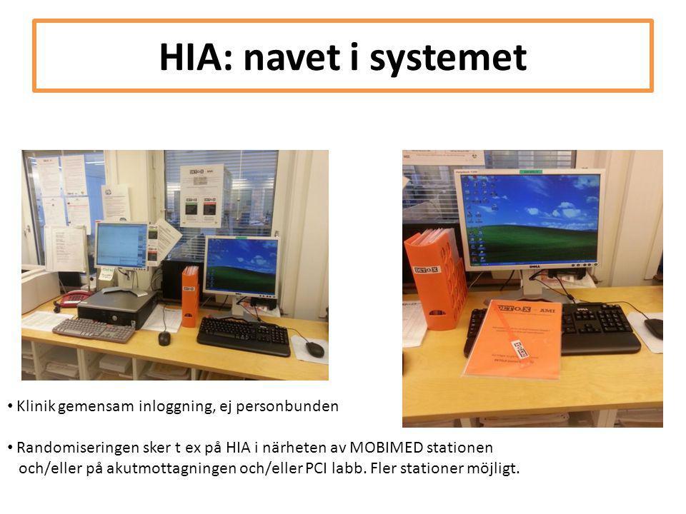 HIA: navet i systemet • Klinik gemensam inloggning, ej personbunden • Randomiseringen sker t ex på HIA i närheten av MOBIMED stationen och/eller på ak