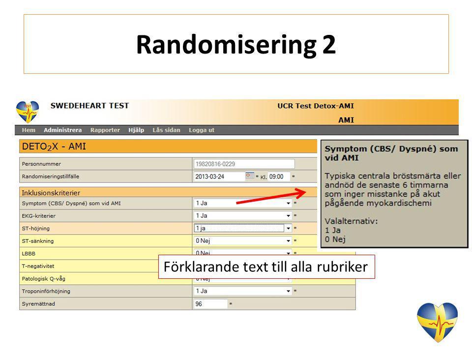 Randomisering 2 Förklarande text till alla rubriker