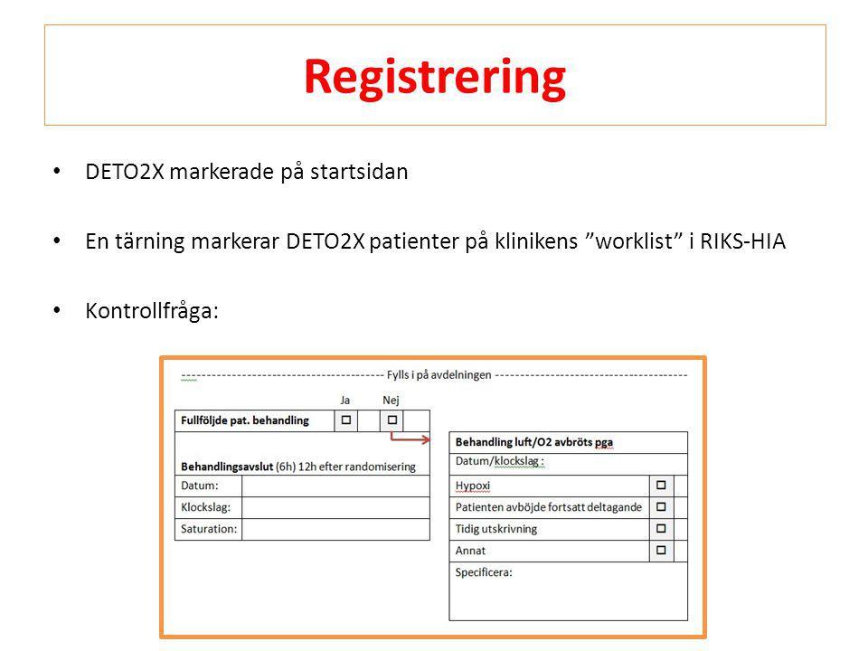 """Registrering • DETO2X markerade på startsidan • En tärning markerar DETO2X patienter på klinikens """"worklist"""" i RIKS-HIA • Kontrollfråga:"""