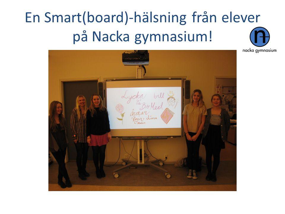 En Smart(board)-hälsning från elever på Nacka gymnasium!