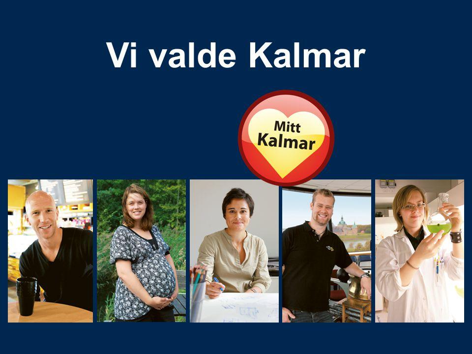 Vi valde Kalmar