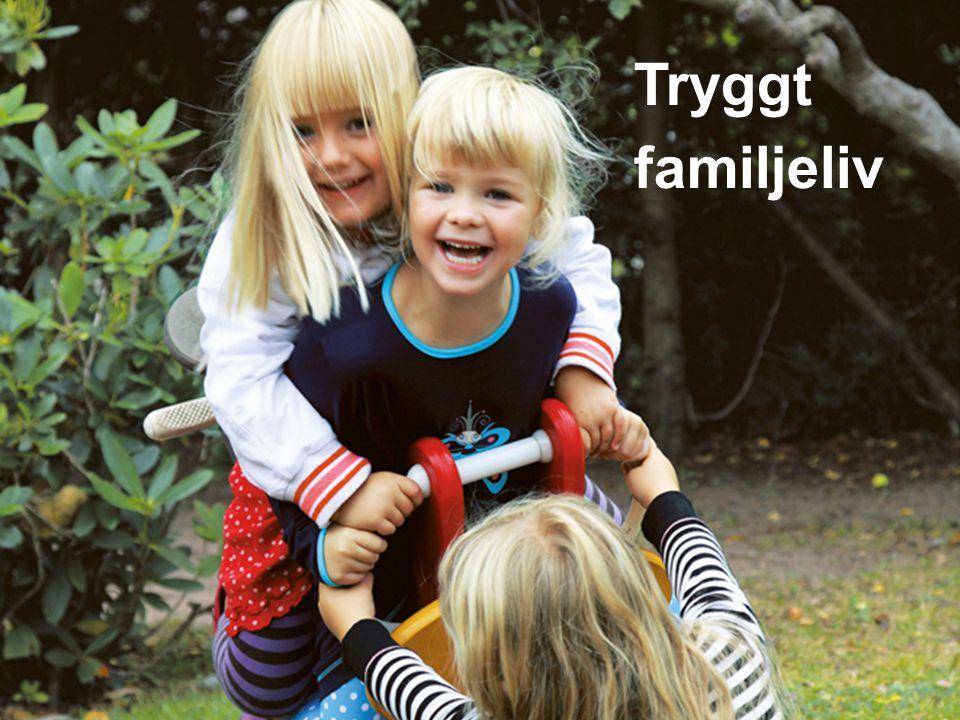 Tryggt familjeliv