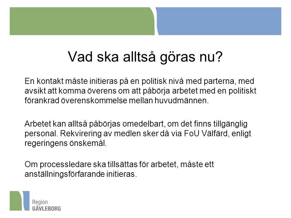 Vad ska alltså göras nu? En kontakt måste initieras på en politisk nivå med parterna, med avsikt att komma överens om att påbörja arbetet med en polit