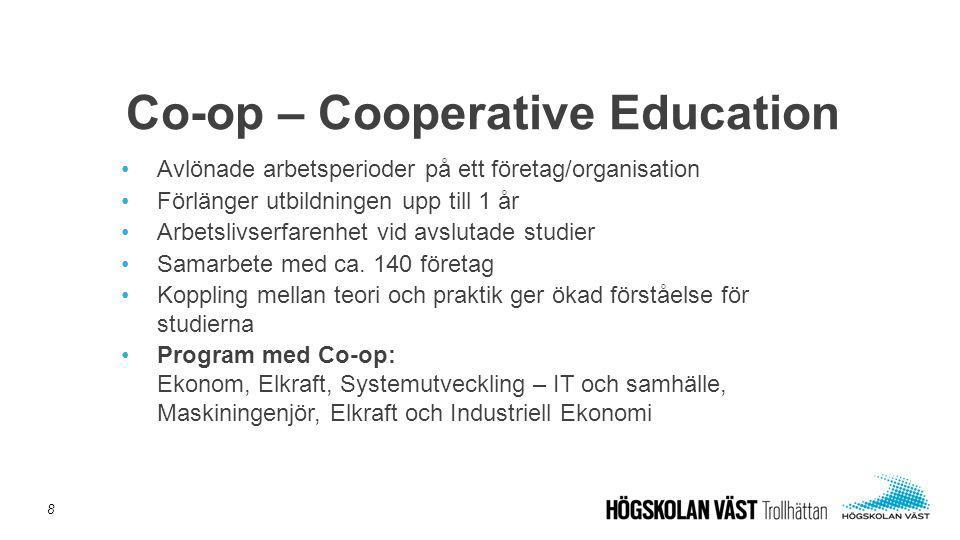 •Avlönade arbetsperioder på ett företag/organisation •Förlänger utbildningen upp till 1 år •Arbetslivserfarenhet vid avslutade studier •Samarbete med