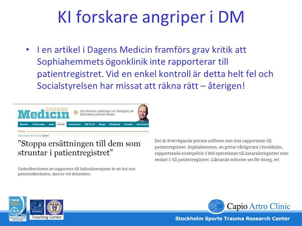 KI forskare angriper i DM • I en artikel i Dagens Medicin framförs grav kritik att Sophiahemmets ögonklinik inte rapporterar till patientregistret. Vi