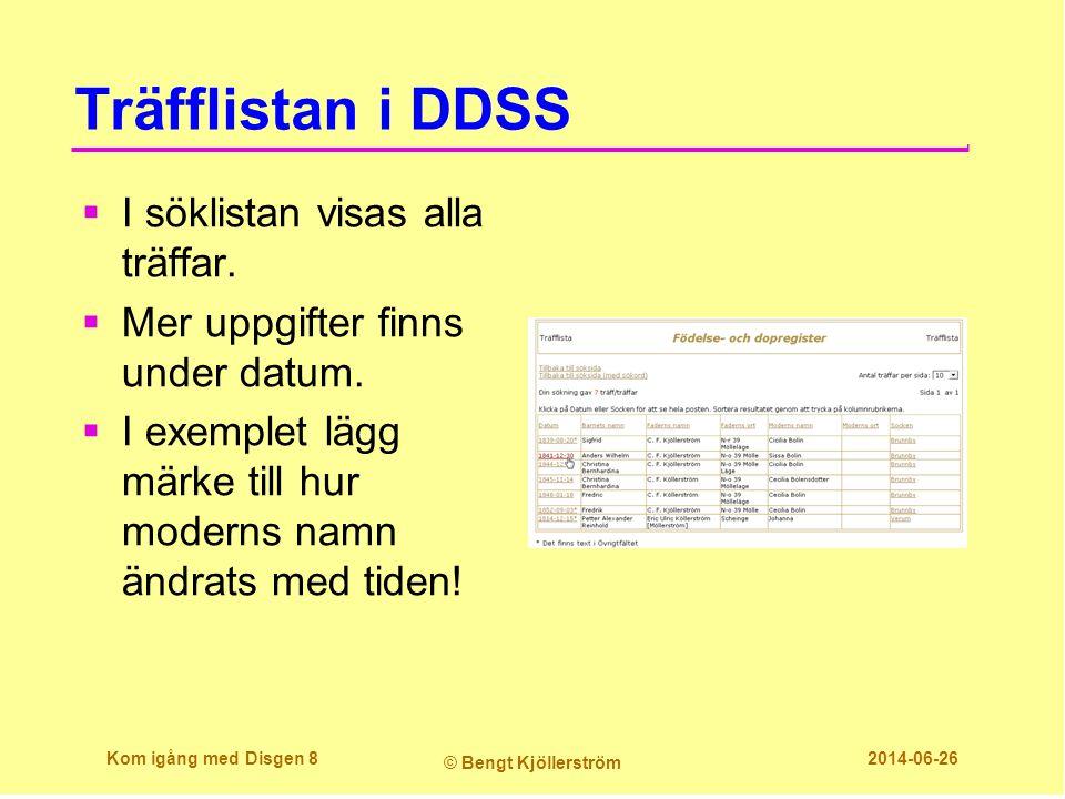 Träfflistan i DDSS  I söklistan visas alla träffar.  Mer uppgifter finns under datum.  I exemplet lägg märke till hur moderns namn ändrats med tide