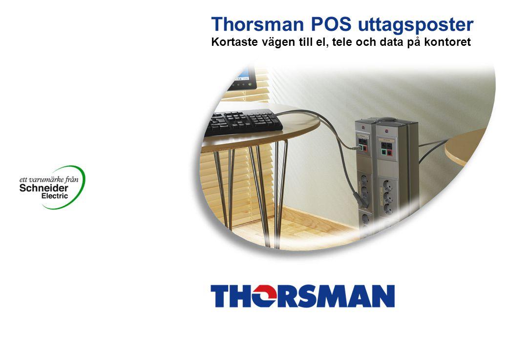 Thorsman POS uttagsposter Kortaste vägen till el, tele och data på kontoret