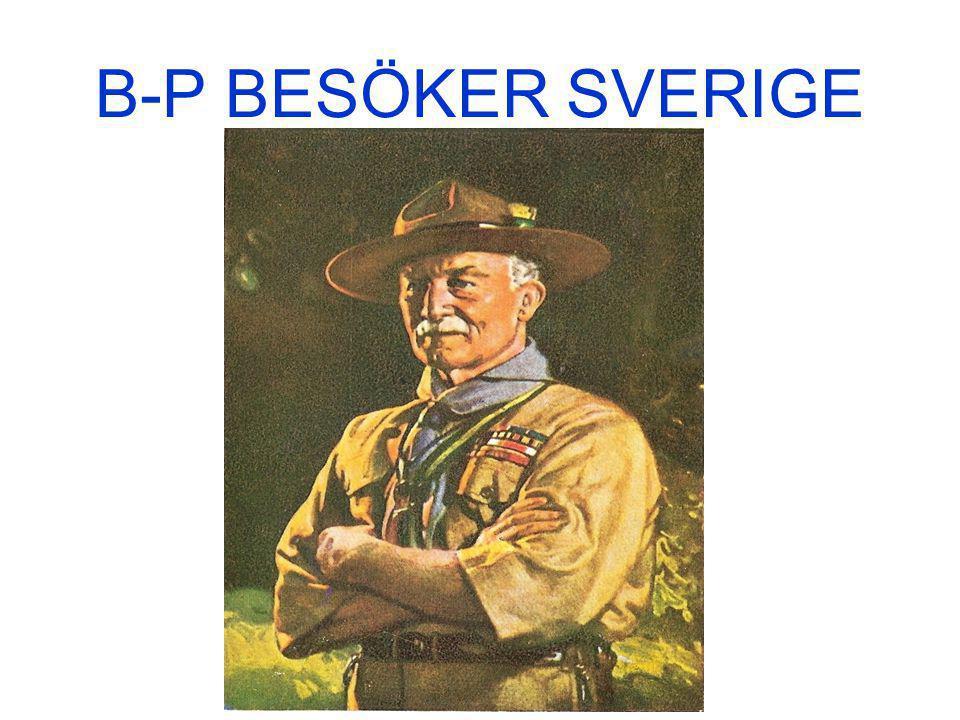 B-P BESÖKER SVERIGE