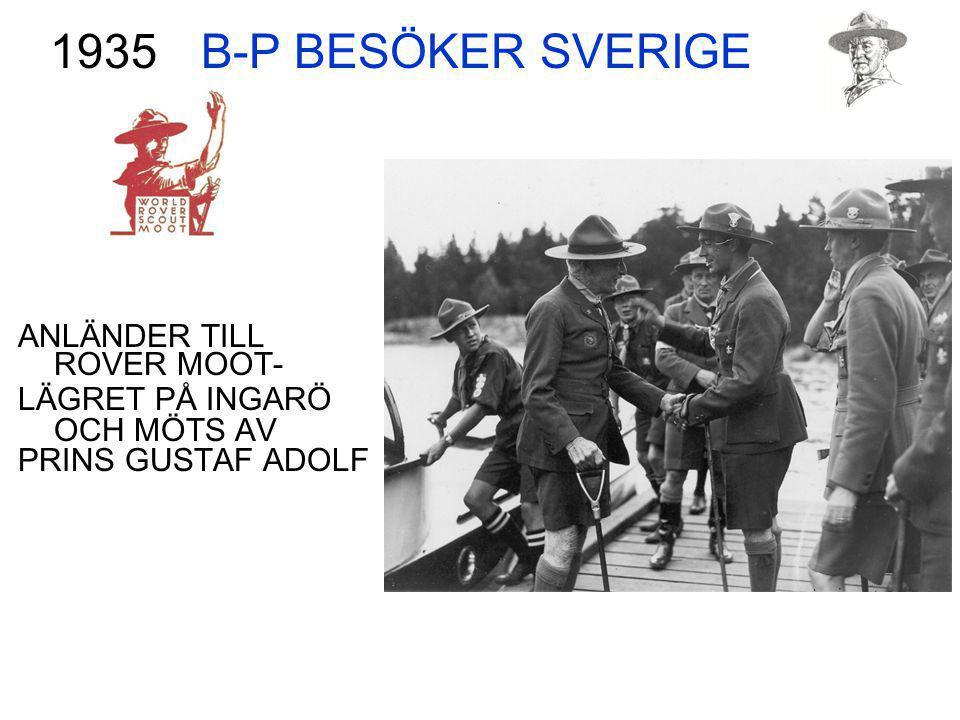 B-P BESÖKER SVERIGE ANLÄNDER TILL ROVER MOOT- LÄGRET PÅ INGARÖ OCH MÖTS AV PRINS GUSTAF ADOLF 1935