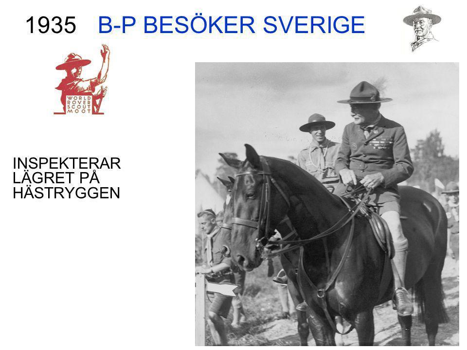 B-P BESÖKER SVERIGE INSPEKTERAR LÄGRET PÅ HÄSTRYGGEN 1935