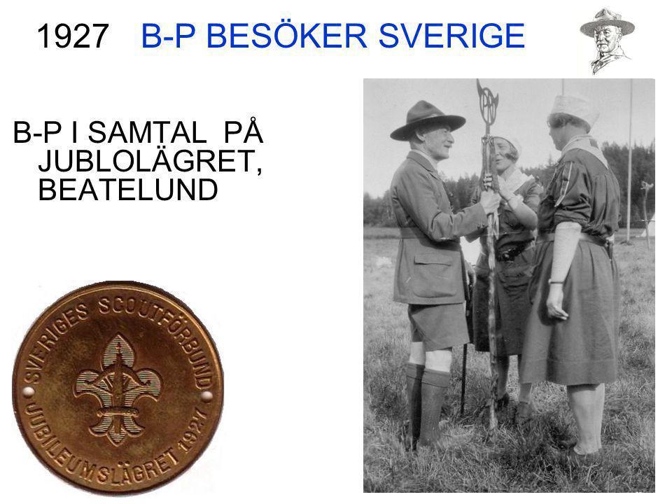B-P BESÖKER SVERIGE B-P I SAMTAL PÅ JUBLOLÄGRET, BEATELUND 1927