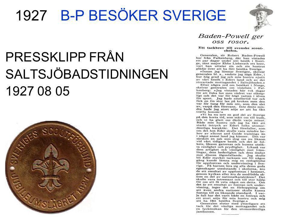 B-P BESÖKER SVERIGE PRESSKLIPP FRÅN SALTSJÖBADSTIDNINGEN 1927 08 05 1927