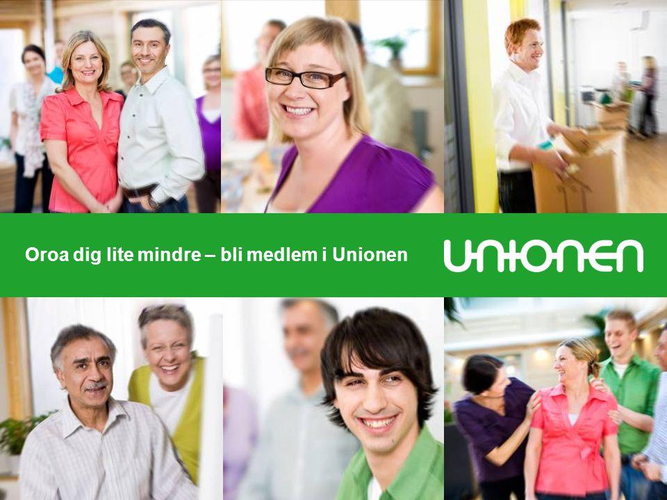 Oroa dig lite mindre – bli medlem i Unionen