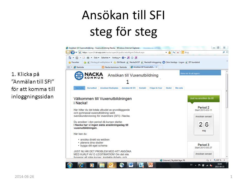 """Ansökan till SFI steg för steg 1. Klicka på """"Anmälan till SFI"""" för att komma till inloggningssidan 12014-06-26 1"""