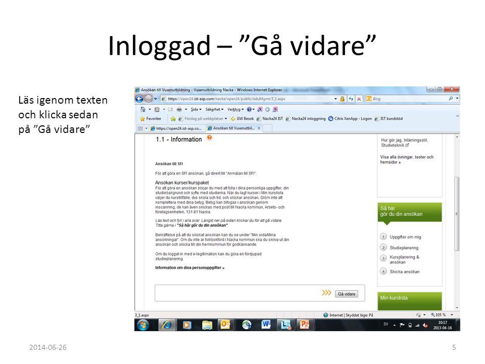 """Inloggad – """"Gå vidare"""" Läs igenom texten och klicka sedan på """"Gå vidare"""" 2014-06-265"""