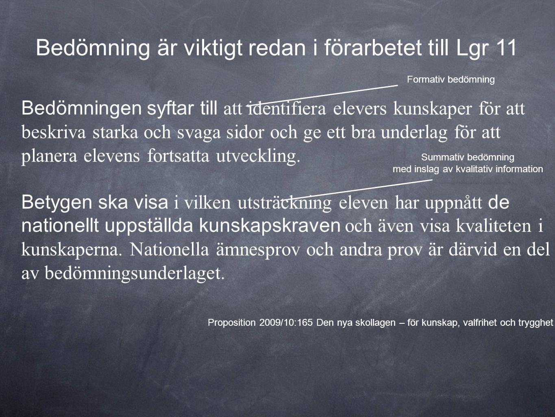 Så kommer Lgr 11 som börjar gälla 2011 för år åtta och mellanstadiet.