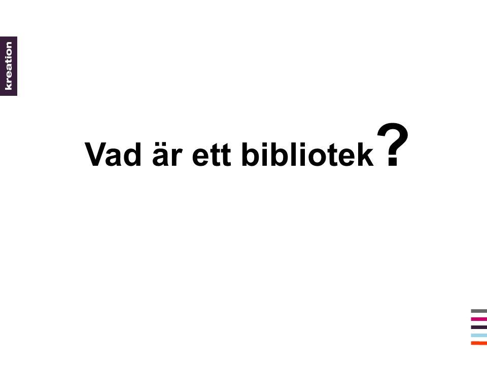 Vad är ett bibliotek