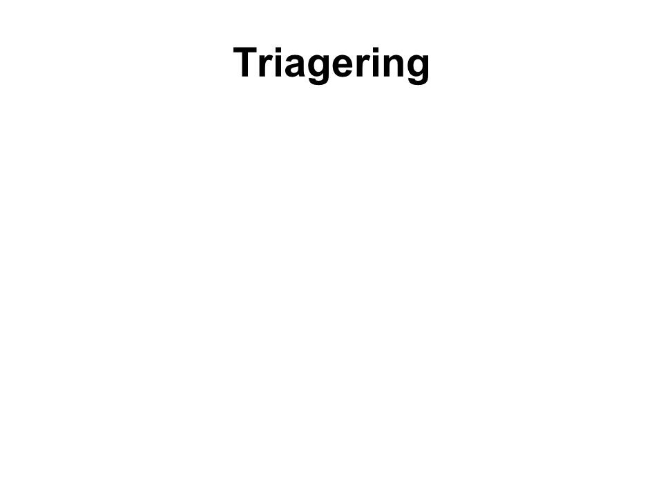 Triagering