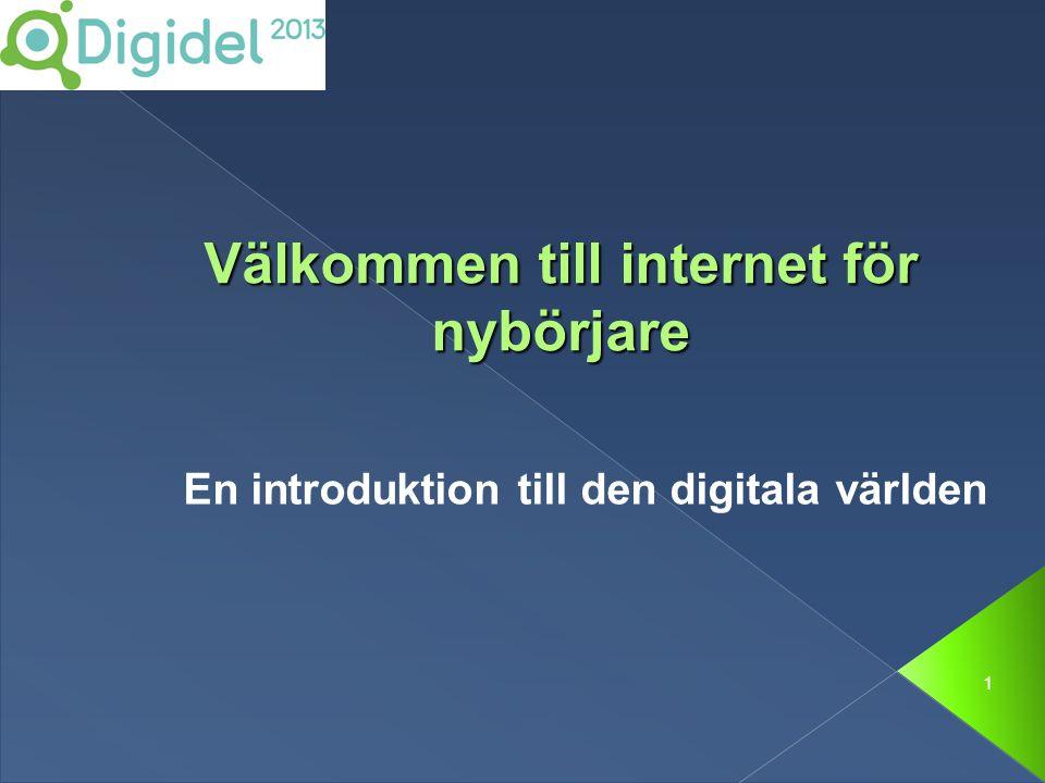 1 Välkommen till internet för nybörjare En introduktion till den digitala världen