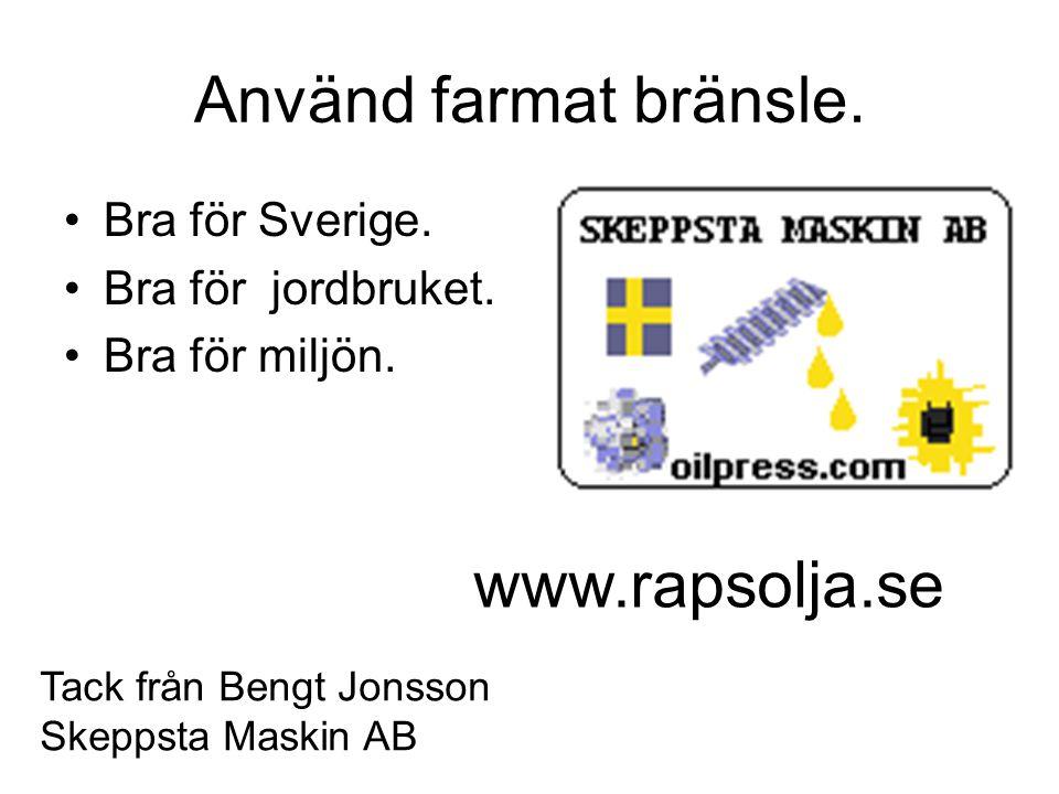 TäbyPressen •Svensk tillverkad oljepress. •Billiga slitdelar, lätt servad. •Lätt att placera, låg vikt. •Enkelt att få hjälp.
